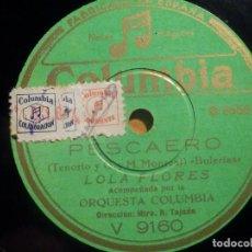 Discos de pizarra: PIZARRA COLUMBIA V 9160 - LOLA FLORES, PESCAERO, CUATRO SEVILLANAS DE BAILE. Lote 210597238