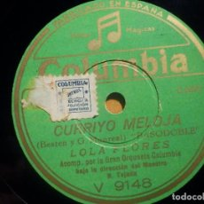 Discos de pizarra: PIZARRA COLUMBIA V 9148 - LOLA FLORES, CURRIYO MELOJA, POR ESA VEREA. Lote 210598321
