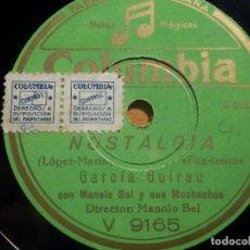 Discos de pizarra: PIZARRA REGAL V.9165 - ORQUESTA TÍPICA CUBANA - BIEN SABES TU, GARCIA GUIRAU, NOSTALGIA. Lote 210601346