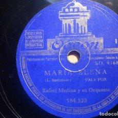 Discos de pizarra: PIZARRA ODEON 184.552 - RAFAEL MEDINA Y SU ORQUESTA - MARIA ELENA, SUCEDIO EN KALOHA. Lote 210618741