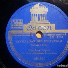 Discos de pizarra: PIZARRA ODEON 184.521 - CONCHITA PIQUER - SEVILLANAS DEL ESPARTERO, NO ME DIGAS QUE NO. Lote 210619077