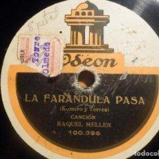 Discos de pizarra: PIZARRA ODEON 100.396 - RAQUEL MELLER - LA FARÁNDULA PASA - A HIERRO MUERE. Lote 210649281