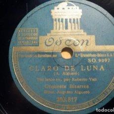 Discos de pizarra: PIZARRA ODEON 183.210 - ORQUESTA BIZARROS - CLARO DE LUNA, EL DÍA QUE ME QUIERAS - AUGUSTO ALGUERÓ. Lote 210654774