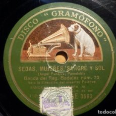 Discos de pizarra: PIZARRA GRAMÓFONO AE 3563 - BANDA DEL REGIMIENTO BADAJOZ NUM. 73 - SEDAS, MUJERES, SANGRE Y SOL. Lote 210686662