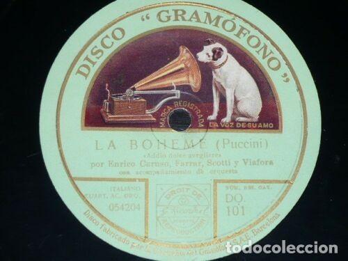 DISCO 78 RPM - GRAMOFONO - CARUSO - FARRAR - SCOTTI - VIAFORA - LA BOHEME - MIGNON - PIZARRA (Música - Discos - Pizarra - Clásica, Ópera, Zarzuela y Marchas)