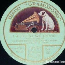 Discos de pizarra: DISCO 78 RPM - GRAMOFONO - CARUSO - FARRAR - SCOTTI - VIAFORA - LA BOHEME - MIGNON - PIZARRA. Lote 210954040