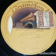 Discos de pizarra: DISCO 78 RPM - GRAMOFONO - DE LUCA - MARTINELLI - DUO - DON CARLOS - VERDI - OPERA - PIZARRA. Lote 210956757