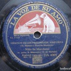 Discos de pizarra: NIÑO MARCHENA,/ ORACION DE LOS PASTORES DE MARCHENA / FANDANGOS (LA VOZ DE SU AMO DA 4304). Lote 211265295