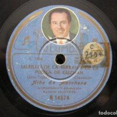 Discos de pizarra: NIÑO MARCHENA,/ JALEILLO DE LA SERRANIA DE LA PUEBLA DE GUZMAN (COLUMBIA R 14574). Lote 211265501