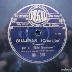 Discos de pizarra: NIÑO MARCHENA / GUAJIRAS / FANDANGOS DE LA CREACION NUEVA (REGAL RS 805). Lote 211269731