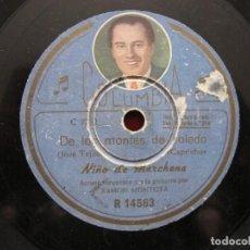 Discos de pizarra: NIÑO MARCHENA / DE LOS MONTES DE TOLEDO / RECUERDO DE RIO JANEIOR (COLUMBIA R 14563). Lote 211270912