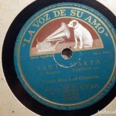 Discos de pizarra: PIZARRA LA VOZ DE SU AMO - GY 671 - TOMÁS RIOS - SANTA MARTA, FLORES COLOR ESPERANZA. Lote 211479580