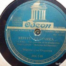 Discos de pizarra: PIZARRA ODEON - 204.148 - MIGNON Y SU ORQUESTA - REPITE GUITARRA - ¡ MARCHATE!. Lote 211480472