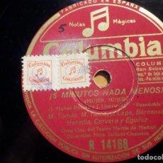 Discos de pizarra: COLUMBIA R 14168 - MARUJA TOMÁS, LA MONTIJO Y SUS DRAGONES - VARIOS, MUJER - ¡ 5 MINUTOS NADA MENOS!. Lote 211483805
