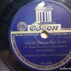 Discos de pizarra: PIZARRA ODEON 184.609 - ANTONIO MACHIN, ANGELITOS NEGROS, OLVÍDAME. Lote 211484712