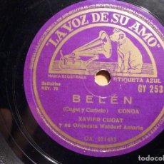 Discos de pizarra: PIZARRA LA VOZ DE SU AMO - GY 253 - XAVIER CUGAT - ADIOS MARIQUITA LINDA, BELEN. Lote 211505896
