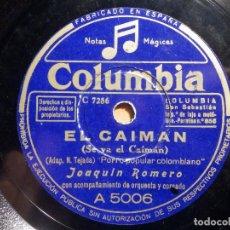 Discos de pizarra: PIZARRA COLUMBIA A 5006 - JOAQUÍN ROMERO - PALABRAS DE MUJER, EL CAIMAN. Lote 211506542