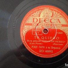 Discos de pizarra: MIL ESTRELLAS / TE QUIERO (PORTER - KERN) - PERCY FAITH Y SU ORQUESTA - DISCO PIZARRA DECCA. Lote 211603607