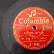 Discos de pizarra: AMOR AMOR / ¿ERES TU O NO ERES TU? ( BING CROSBY ) - JOHN SCOTT TROTTER - DISCO PIZARRA DECCA. Lote 211604466