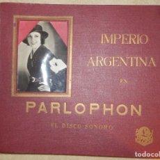 Discos de pizarra: ALBUM 12 DISCOS PIZARRA IMPERIO ARGENTINA - FOTOGRAFÍA, AUTÓGRAFO Y DEDICATORIA AÑO 1932 - PARLOPHON. Lote 211701249
