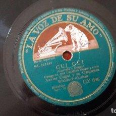 Discos de pizarra: HA DE VENIR LA NOCHE / CUI CUI - CUGAT CURVELO - ORQUESTA XAVIER CUGAT WALDORF ASTORIA - 78 RPM. Lote 211747016