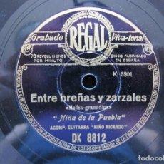 Discos de pizarra: NIÑA DE LA PUEBLA / ENTRE BREÑAS Y ZARZALES / SEVILLA, TU ERES SULTANA (REGAL DK 8812). Lote 211817191