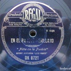 Discos de pizarra: NIÑA DE LA PUEBLA / EN EL PARQUE SEVILLANO / EN LOS PUEBLOS DE MI ANDALUCIA (REGAL DK 8721). Lote 211817357