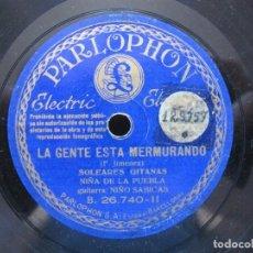 Discos de pizarra: NIÑA DE LA PUEBLA / AMOR TRAICIONERO / LA GENTE ESTA MERMURANDO (PARLOPHONE B 26.740). Lote 211818416