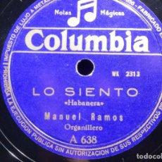 Discos de pizarra: PIZARRA COLUMBIA A 638 - MANUEL RAMOS, ORGANILLERO - LO SIENTO - EL AÑO PASADO POR AGUA. Lote 211819861