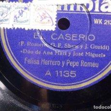 Discos de pizarra: PIZARRA COLUMBIA A 1135 - PEPE ROMEU, FELISA HERRERO, EL CASERIO, CANCION VERSOLARIS, DUO. Lote 211820528
