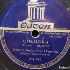 Discos de pizarra: PIZARRA ODEON 184.791 - ROBERTO INGLEZ - LES FEUILLES MORTES, COIMBRA. Lote 211821925