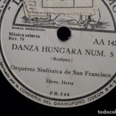 Discos de pizarra: PIZARRA LA VOZ DE SU AMO AA 143 - ORQ. SAN FRANCISCO - DANZA HUNGARA Nº 5, 6 - BRAHMS. Lote 211822153
