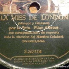 Discos de pizarra: PIZARRA GRAMÓFONO 2-263103 - SEÑORITA PILAR ALONSO - LA MISS DE LONDON, NENA. Lote 212202087