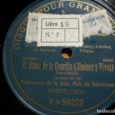 Discos de pizarra: PIZARRA UNA CARA GRAMOPHONE V 50222 - EL HUSAR DE LA GUARDIA, PROFESORES BANDA MUNICIPAL BARCELONA. Lote 212210005