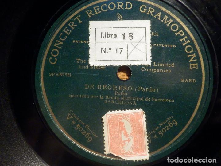 PIZARRA UNA CARA CONCERT RECORD GRAMOPHONE V 50269 - DE REGRESO - BANDA MUNICIPAL DE BARCELONA (Música - Discos - Pizarra - Clásica, Ópera, Zarzuela y Marchas)