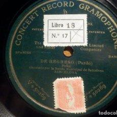 Discos de pizarra: PIZARRA UNA CARA CONCERT RECORD GRAMOPHONE V 50269 - DE REGRESO - BANDA MUNICIPAL DE BARCELONA. Lote 212211951