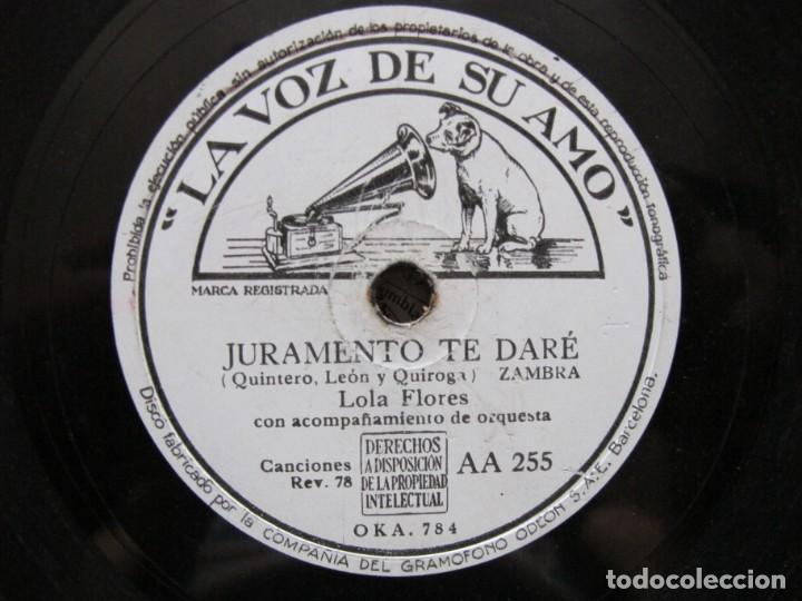 Discos de pizarra: LOLA FLORES / PEPA BANDERA / JURAMENTO TE DARE (LA VOZ DE SU AMO AA 255) - Foto 3 - 212237188