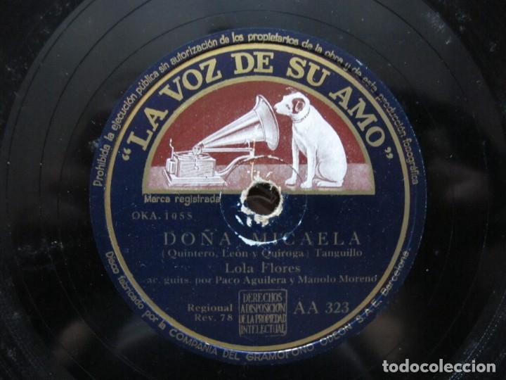 LOLA FLORES / DOÑA MICAELA / ¡AY LOLA! (LA VOZ DE SU AMO AA 323) (Música - Discos - Pizarra - Flamenco, Canción española y Cuplé)