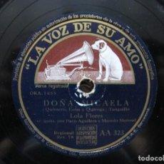 Discos de pizarra: LOLA FLORES / DOÑA MICAELA / ¡AY LOLA! (LA VOZ DE SU AMO AA 323). Lote 212237647