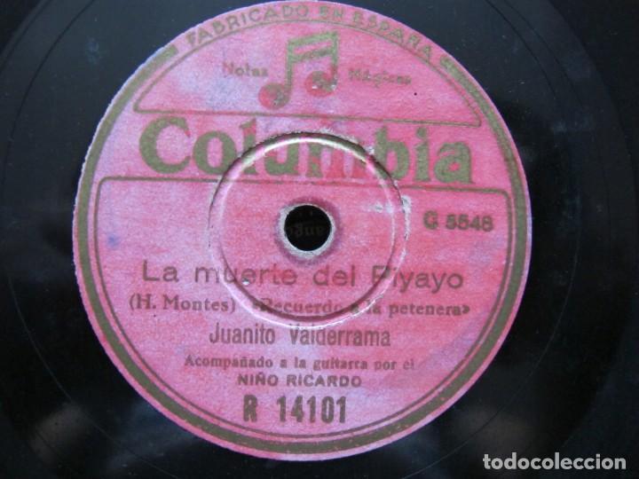 JUANITO VALDERRAMA / LA MUERTE DEL PIYAYO / A LO LARGO DEL CAMINO (COLUMBIA R 14101) (Música - Discos - Pizarra - Flamenco, Canción española y Cuplé)