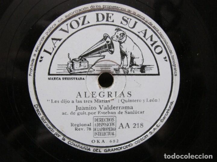 JUANITO VALDERRAMA / LES DIJO A LAS TRES MARIAS / NI LAS PALMAS NI EL DINERO (LA VOZ DE SU AMO AA 21 (Música - Discos - Pizarra - Flamenco, Canción española y Cuplé)