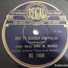 Dischi in gommalacca: NIÑO DE MADRID - QUE TU QUERER ERA FALSO / DE UN TIRO ME LA MATARON; FANDANGUILLOS - REGAL RS 1408. Lote 212873483
