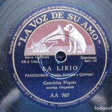 Dischi in gommalacca: CONCHITA PIQUER / LA LIRIO / A LA LIMA Y AL LIMON (LA VOZ DE SU AMO AA 767). Lote 213174793