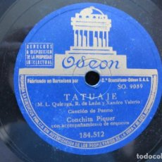 Discos de pizarra: CONCHITA PIQUER / TATUAJE / LA LIRIO (ODEON 184.512). Lote 213175426