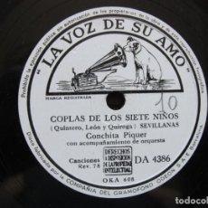 Discos de pizarra: CONCHITA PIQUER / COPLAS DE LOS SIETE NIÑOS / LA MARIANA (LA VOZ DE SU AMO DA 4386). Lote 213178198