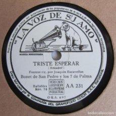 Discos de pizarra: TRISTE ESPERAR, ASÍ SOY YO, BONET DE SAN PEDRO Y LOS 7 DE PALMA, LA VOZ DE SU AMO. Lote 213491146