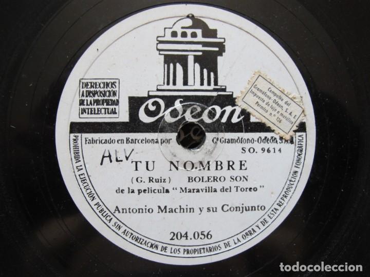 ANTONIO MACHIN / TU NOMBRE / NO SE POR QUE (ODEON 204.056) (Música - Discos - Pizarra - Solistas Melódicos y Bailables)