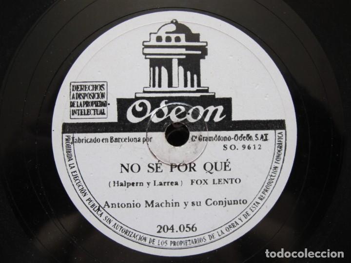 Discos de pizarra: ANTONIO MACHIN / TU NOMBRE / NO SE POR QUE (ODEON 204.056) - Foto 3 - 213969562