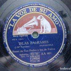 Discos de pizarra: BONET DE SAN PEDRO Y LOS 7 DE PALMA / ISLAS BALEARES / SIGUE TU CAMINO (LA VOZ DE SU AMO AA 401). Lote 213998597