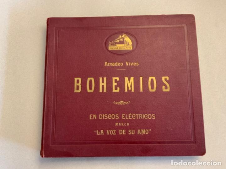 BOHEMIOS. AMADEO VIVES. (Música - Discos - Pizarra - Clásica, Ópera, Zarzuela y Marchas)